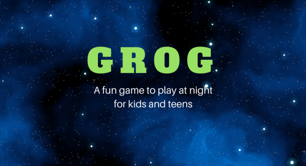 GROG - a fun game to play at night for kids and teens