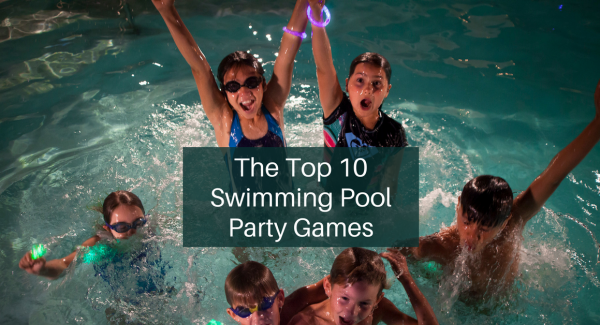 Top 10 Swimming Pool Party Games