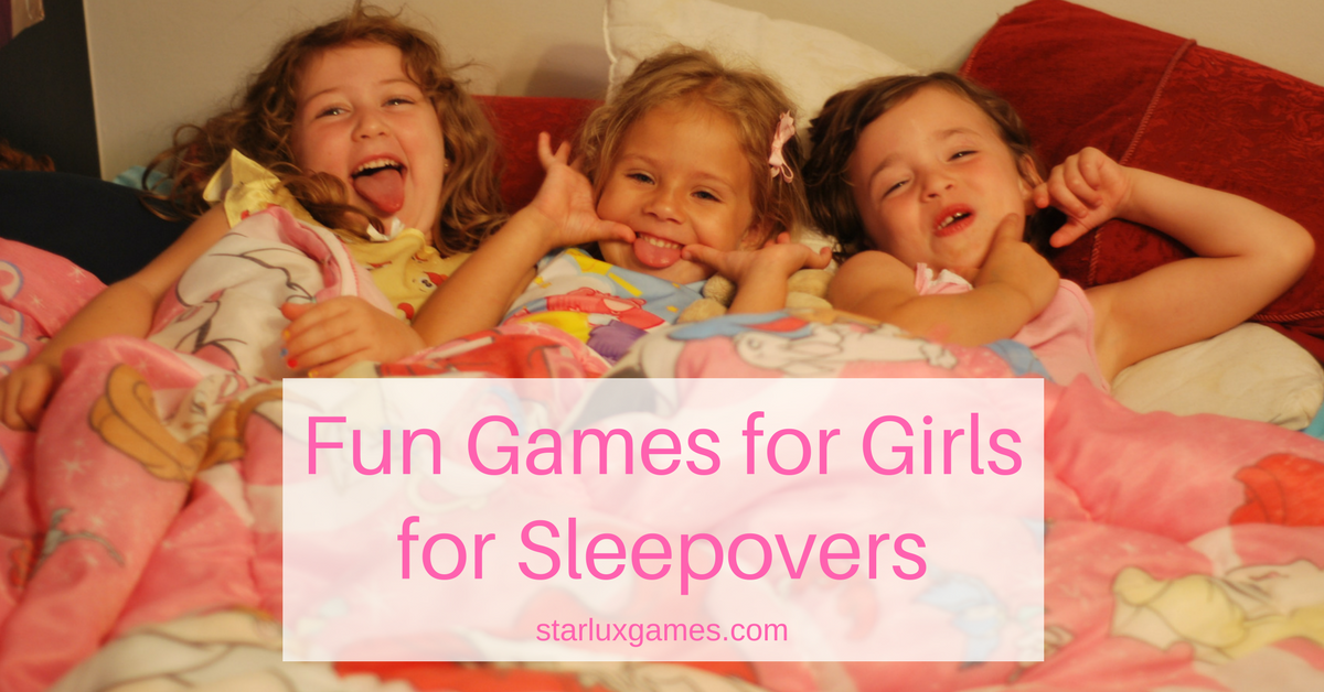 fun games for girls for sleepovers