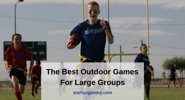 Outdoor Games For Large Groups