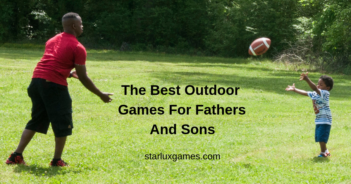outdoor games for fathers and sons