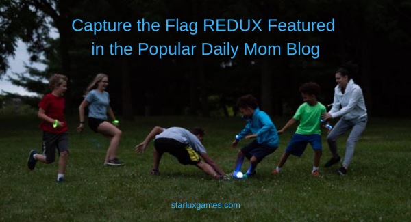 Capture the Flag REDUX Featured in the Popular Daily Mom Blog