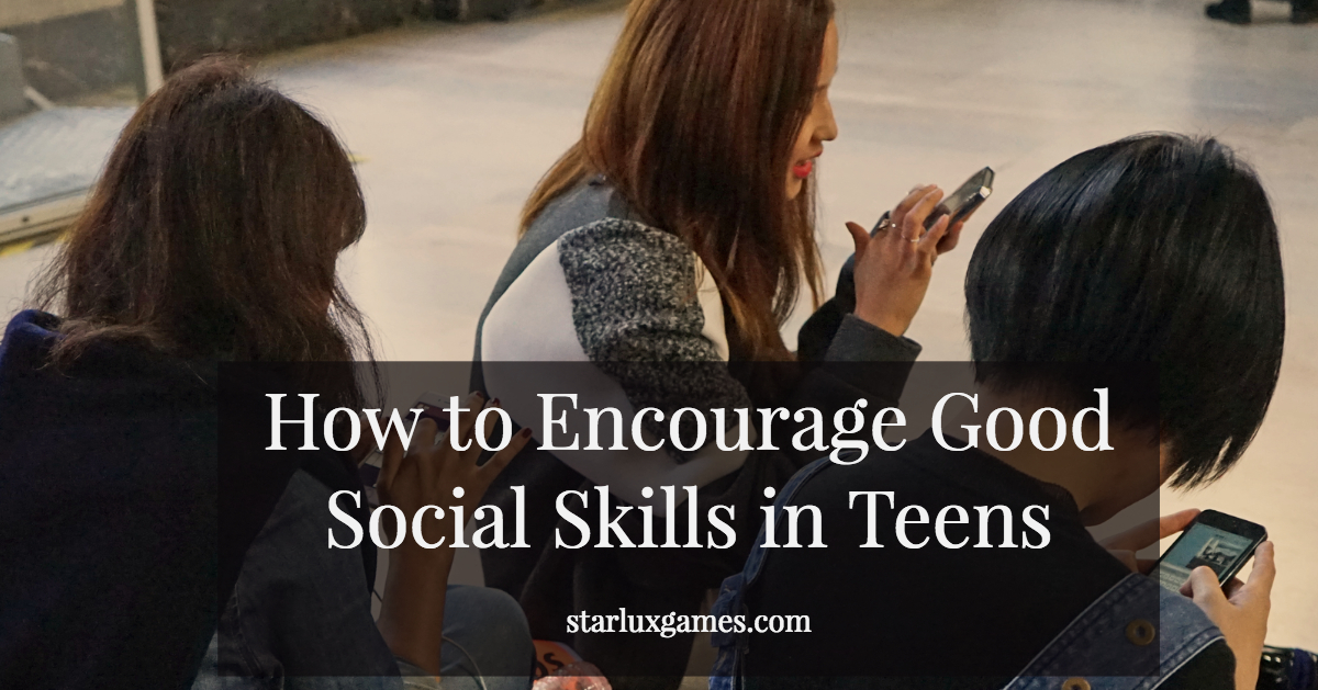 How to Encourage Good Social Skills in Teens