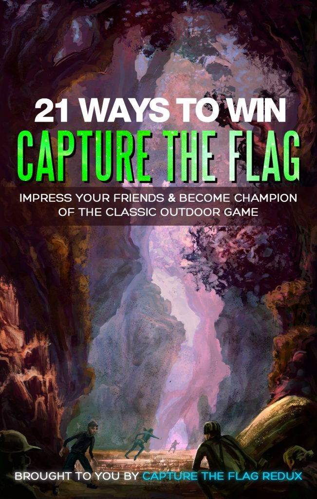 "An illustration of people playing Capture the Flag in the forest. The heading reads ""21 Ways to Win Capture the Flag."""