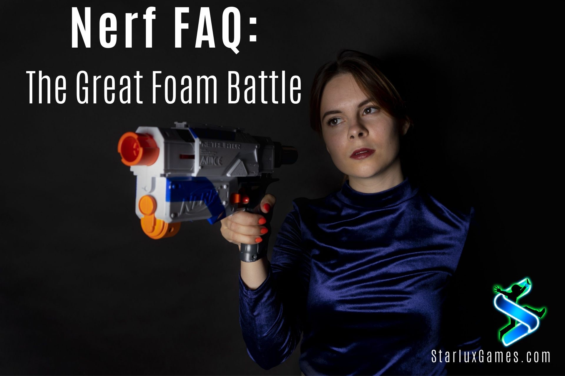 "A woman holding a Nerf gun points it at someone beyond frame. The text on the picture reads, ""Nerf FAQ: The Great Foam Battle."""