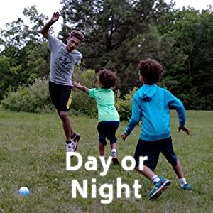 Play day or night